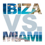 Various Artists - Ibiza vs. Miami
