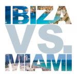 Various Artists - Ibiza vs. Miami